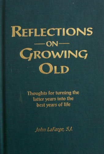 Reflections-On-Growing-Old: La Farge, John