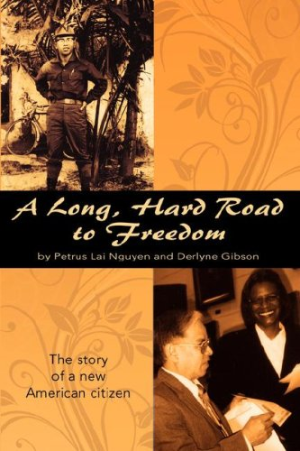 A Long, Hard Road to Freedom: Petrus Lai Nguyen,