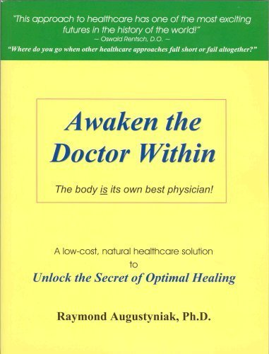 9780971774209: Awaken the Doctor Within
