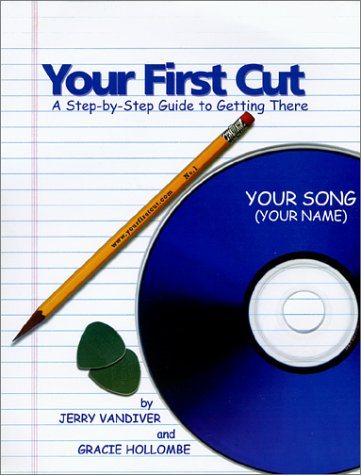 9780971774506: Your First Cut: A Step-by-Step Guide to Getting There