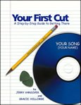 9780971774513: Your First Cut: A Step-by-Step Guide to Getting There