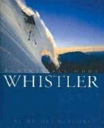 9780971774827: Whistler: Against All Odds