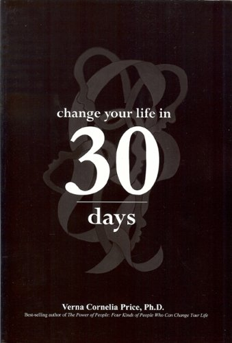 9780971776562: Change Your Life in 30 Days: A Personal Power Change Guide