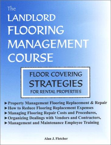 9780971780217: Landlord Flooring Management Course