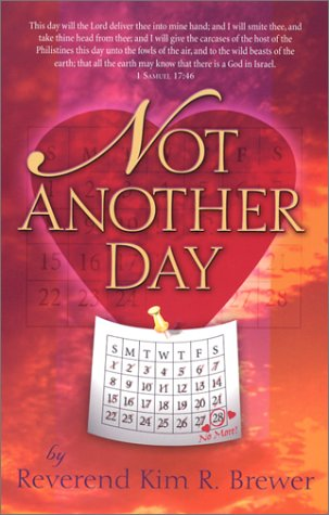 Not Another Day: Kim R. Brewer