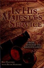 9780971781405: In His Majesty's Service (L.I.F.E.'s Incredible Adventure)