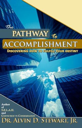 9780971784246: The Pathway To Accomplishment