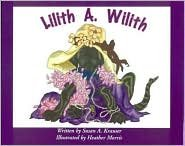 9780971786004: Lilith A. Wilith