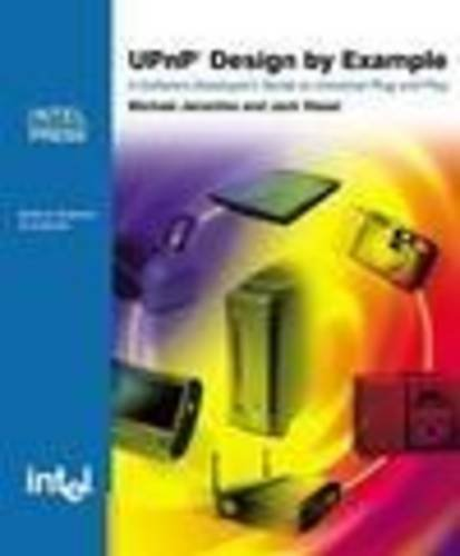 9780971786110: UPnP Design by Example: A Software Developer's Guide to Universal Plug and Play