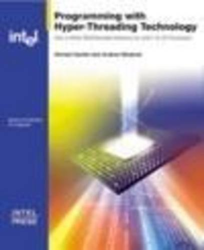 9780971786141: Programming with Hyper-Threading Technology: How to Write Multithreaded Software for Intel IA-32 Processors (Engineer to Engineer series)