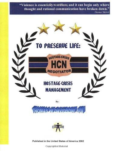9780971791107: To Preserve Life: Hostage-Crisis Management