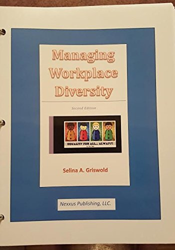 Managing Workplace Diversity: Selina Griswold
