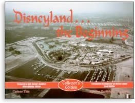 Disneyland the Beginning (9780971793231) by Carlene Thie