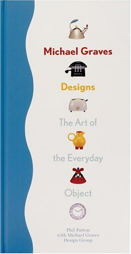 9780971793521: Michael Graves Designs: The Art of the Everyday Object