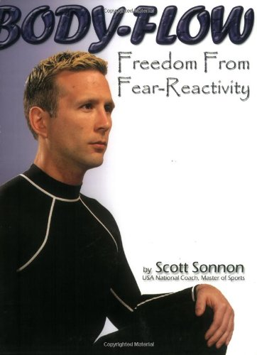 9780971794931: Body-Flow: Freedom from Fear-Reactivity
