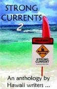 Strong Currents 2: Aloha Chapter RWA