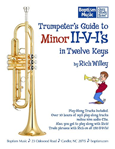 9780971798335: Trumpeter's Guide to Minor II-V-I's in Twelve Keys, by Rich Willey