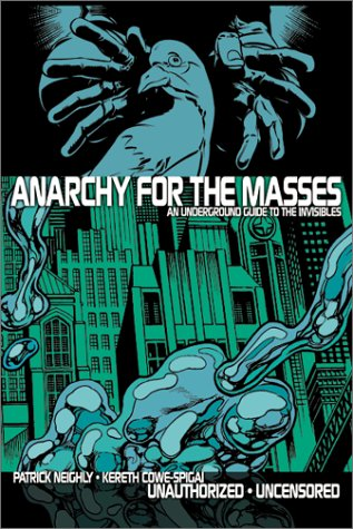 9780971799509: Anarchy for the Masses: An Underground Guide to 'The Invisibles'