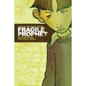 9780971799592: Fragile Prophet