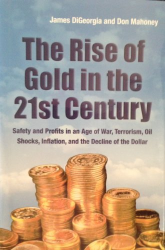 9780971804883: The Rise of Gold in the 21st Century