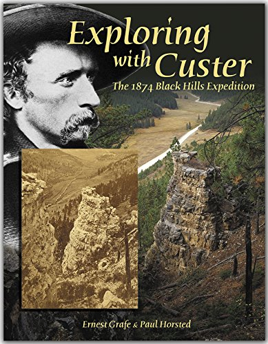9780971805316: Exploring with Custer: The 1874 Black Hills Expedition