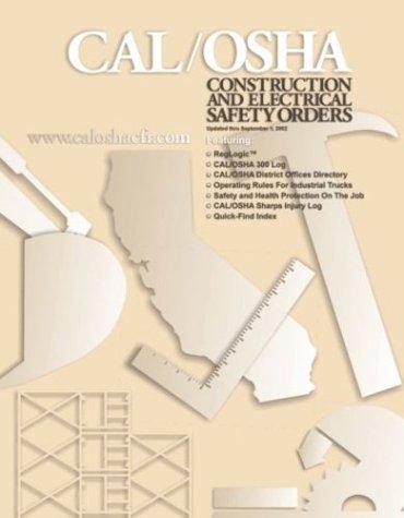 9780971808041: California OSHA Construction Industry Safety Orders (Cal/OSHA Regulations)