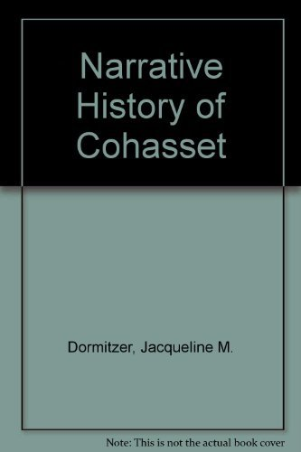 9780971808607: Narrative History of Cohasset