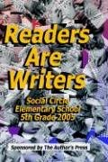 9780971809987: Readers Are Writers Social Circle Elementary 5th Grade 2005