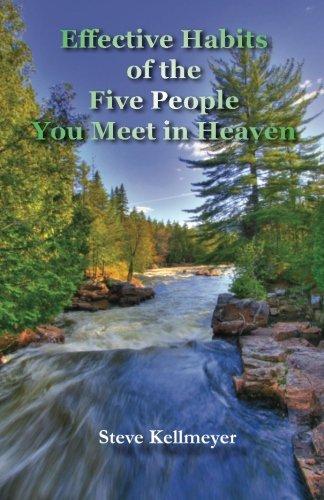 9780971812895: Effective Habits of the Five People You Meet in Heaven