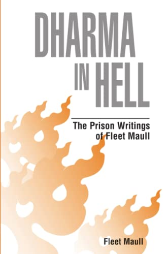 9780971814318: Dharma in Hell: The Prison Writings of Fleet Maull