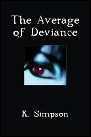9780971815018: The Average of Deviance