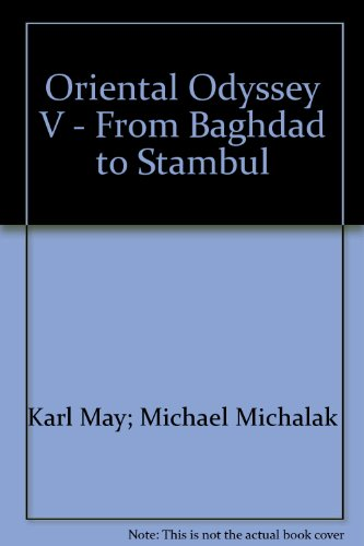 9780971816442: Oriental Odyssey V - From Baghdad to Stambul