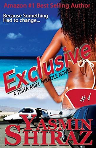 9780971817418: Exclusive: A Tisha Ariel Nikkole Novel #1