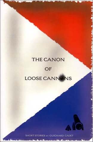 9780971819122: The Canon of Loose Cannons