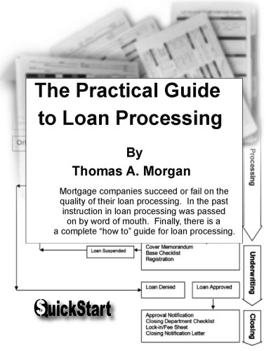 9780971820524: The Practical Guide to Loan Processing