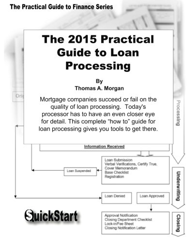 9780971820531: The Practical Guide to Loan Processing (Practical Guide to Finance )