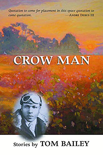 Crow Man: Short Stories: Bailey, Tom
