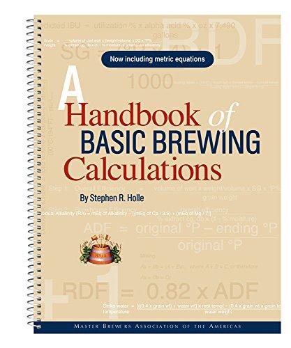 9780971825512: A Handbook of Basic Brewing Calculations