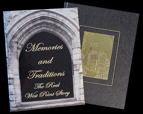 9780971827103: Memories and Traditions, The Real West Point Story