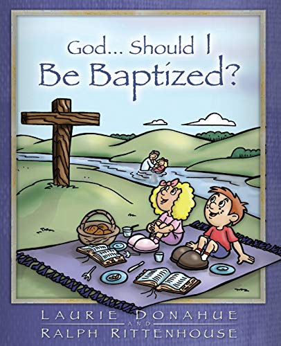 9780971830615: God...Should I Be Baptized?