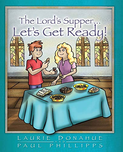 9780971830660: The Lord's Supper...Let's Get Ready