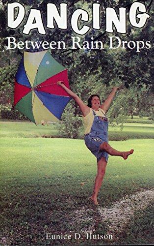 Dancing Between Rain Drops: n/a