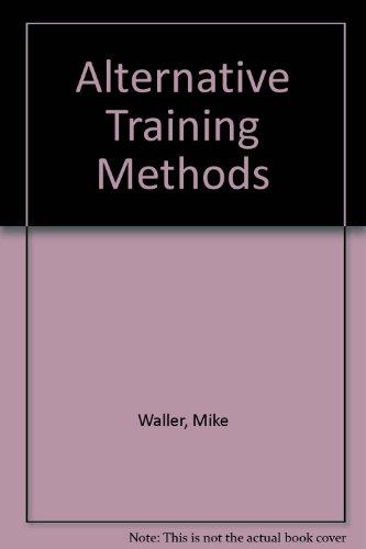 Alternative Training Methods (Paperback): Waller and Piper
