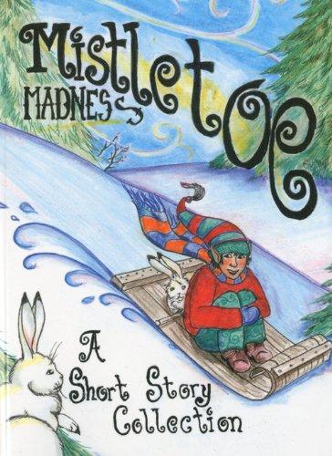 9780971834828: Mistletoe Madness