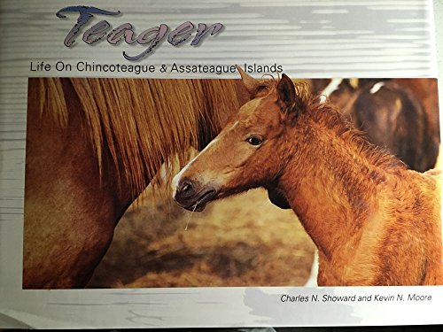 9780971834965: Teager Life on Chincoteague & Assateague Islands