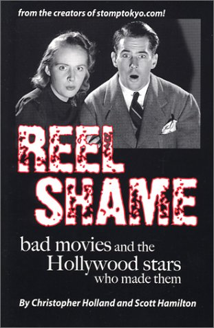 9780971835603: Reel Shame: Bad Movies and the Hollywood Stars Who Made Them
