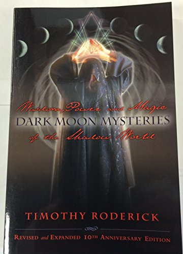 9780971837720: Dark Moon Mysteries: Wisdom, Power, and Magic of the Shadow World