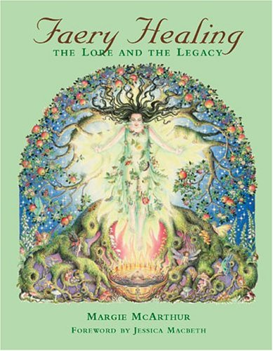 9780971837751: Faery Healing: The Lore and the Legacy