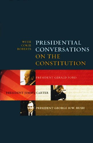 9780971841291: Presidential Conversations on the Constitution with Cokie Roberts