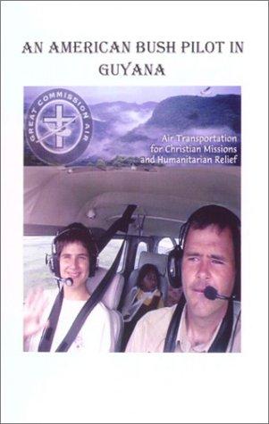 9780971841505: An American Bush Pilot in Guyana